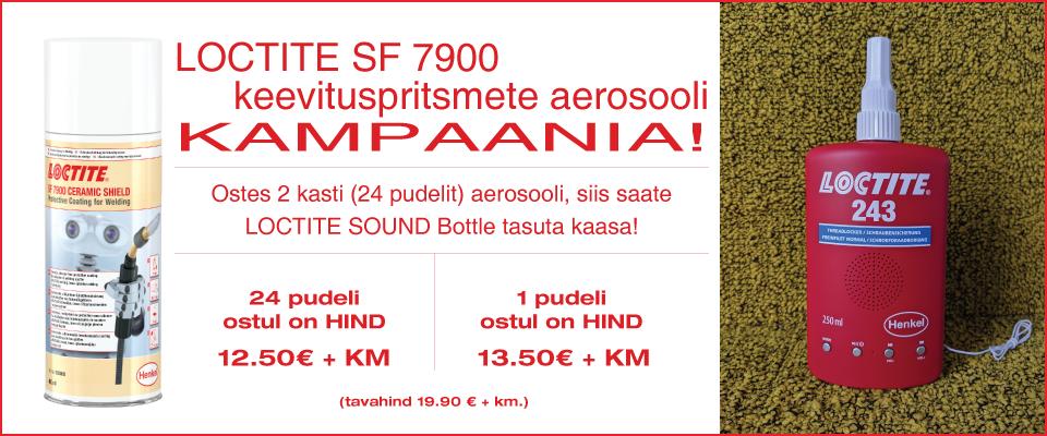 LOCTITE SF 7900 keevituspritsmete aerosooli kampaania